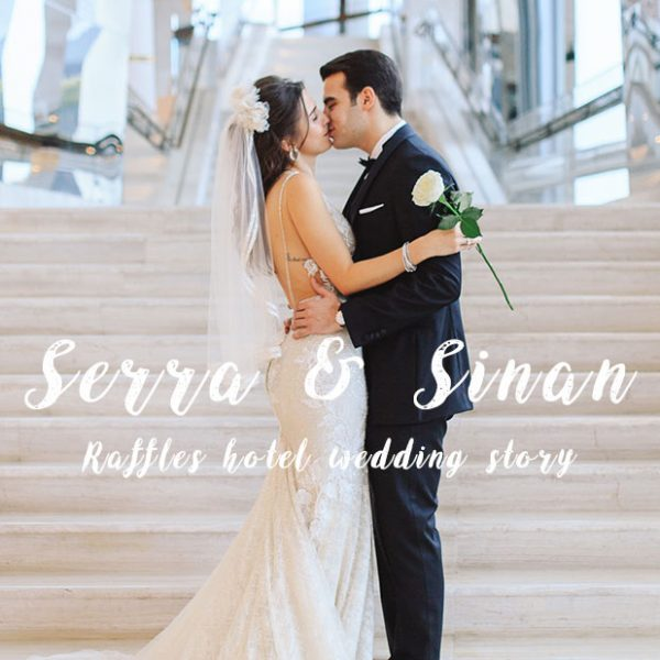 Bir Raffles Düğünü - Serra + Sinan